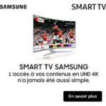 Découvrez l'univers Smart TV Samsung